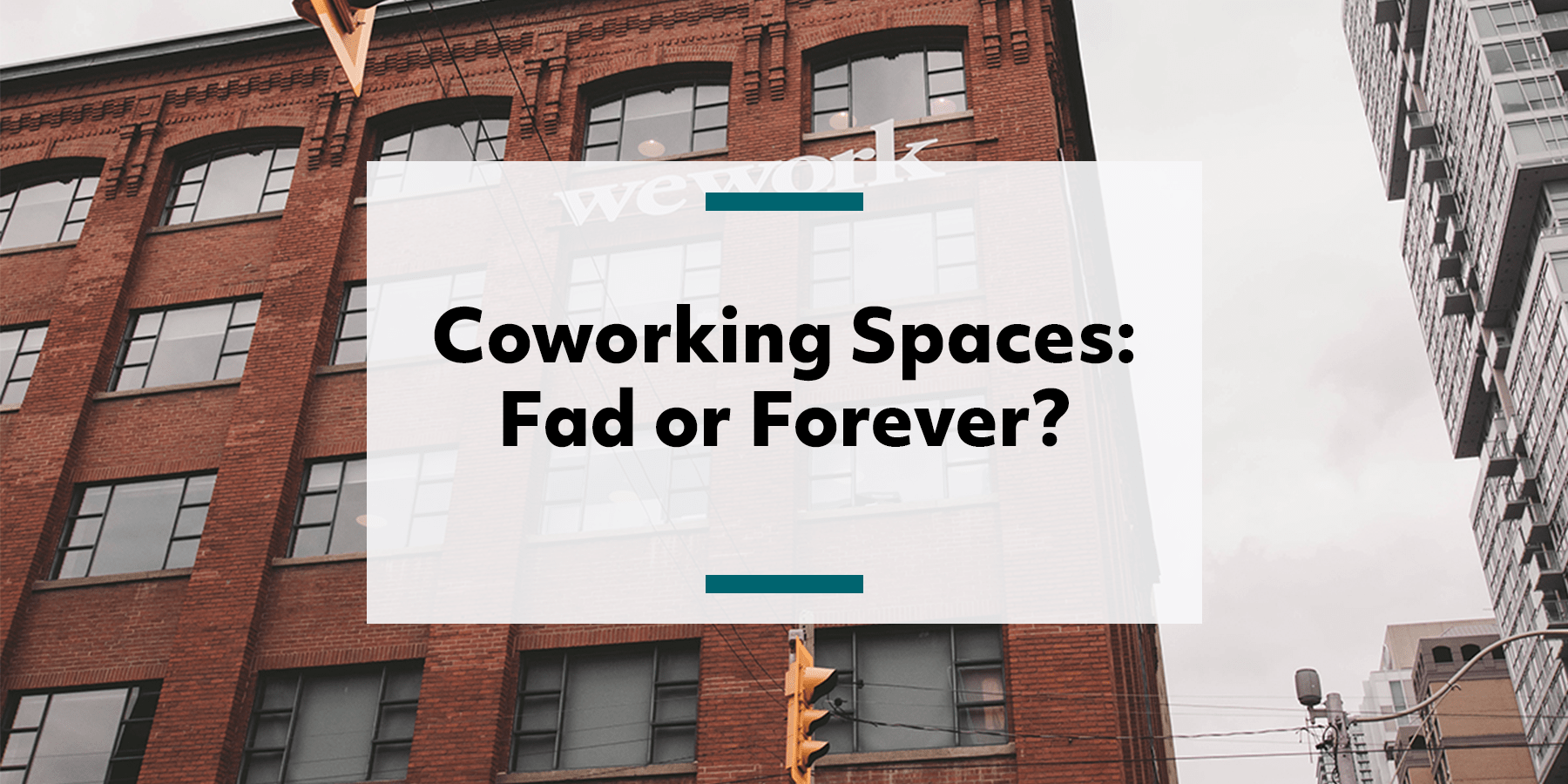 feature image for coworking spaces fad or forever